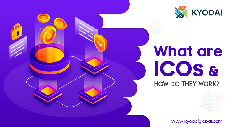 What are ICOs and How Do They Work