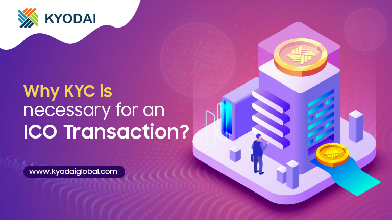 Why KYC is Necessary for an ICO Transaction?